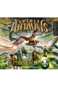 Wszechdrzewo. Spirit Animals. Tom 7