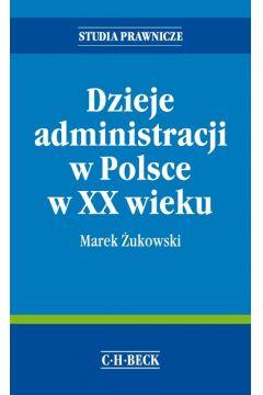 Dzieje administracji w Polsce w XX wieku