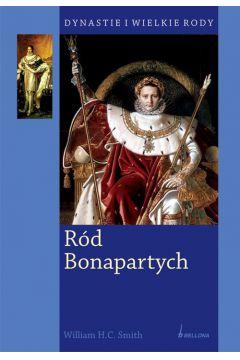 Ród Bonapartych. Dynastie i wielkie rody