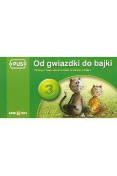 PUS Od gwiazdki do bajki 3