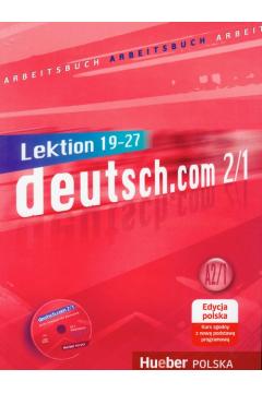 Deutsch.com 2.1 GIM Ćwiczenia edycja polska. Język niemiecki