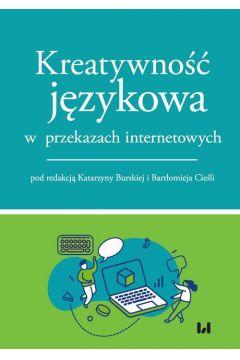 Kreatywność językowa w przekazach internetowych