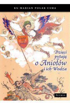 Dzieci pytają o aniołów i ich wodza