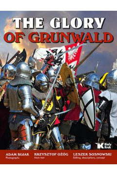 The Glory of Grunwald Chwała Grunwaldu