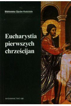 Eucharystia pierwszych chrześcijan