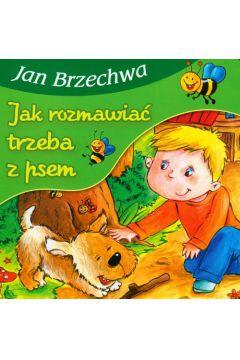 Bajki dla malucha - Jak rozmawiać trzeba z psem