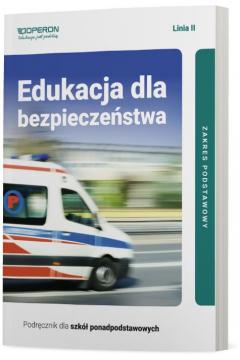 Edukacja dla bezpieczeństwa. Podręcznik. Zakres podstawowy. Szkoły ponadpodstawowe