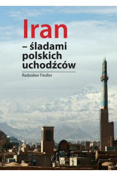 Iran - śladami polskich uchodźców