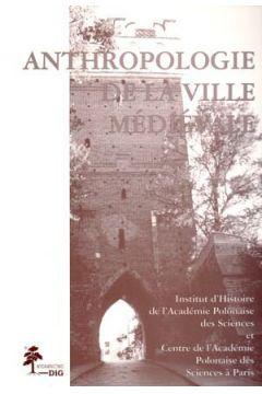 Anthropologie de la ville medievale