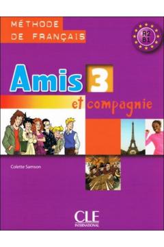 Amis et compagnie 3 podręcznik CLE