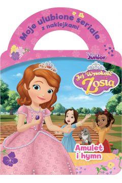 Moje ulubione seriale z naklejkami. Amulet i hymn. Disney Junior Jej Wysokość Zosia