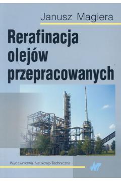 Rerafinacja olejów przepracowanych