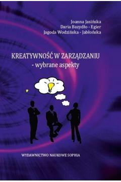 Kreatywność w zarządzaniu- wybrane aspekty