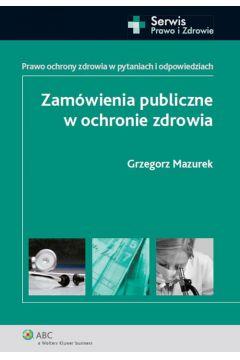 Zamówienia publiczne w ochronie zdrowia