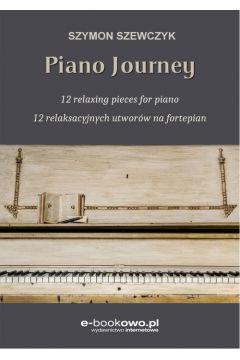 Piano journey 12 relaksacyjnych utworów na fortepian