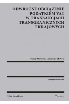 Odwrotne obciążenie podatkiem VAT w transakcjach transgranicznych i krajowych