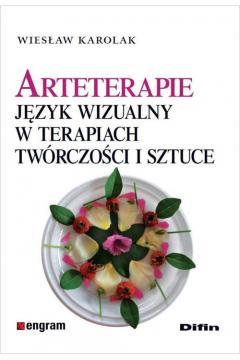 Arteterapie. Język wizualny w terapiach ....