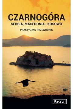 Praktyczny przewodnik - Czarnogóra, Serbia..