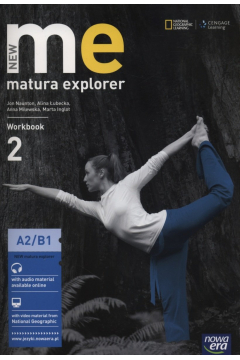 New Matura Explorer. Workbook. Część 2. Poziom A2/B1
