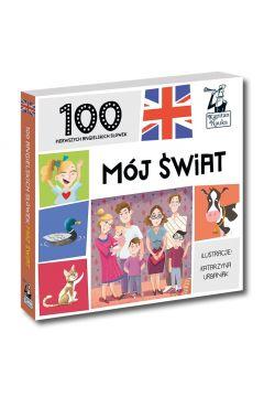 100 pierwszych słówek. 100 angielskich słówek. Mój świat