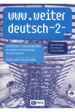 www.weiter deutsch 2. Materiały ćwiczeniowe do języka niemieckiego. Gimnazjum