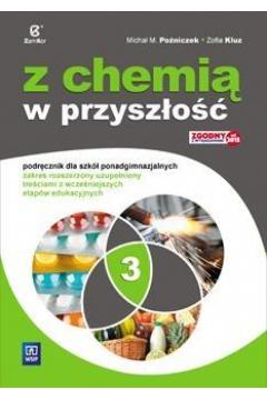 Chemia LO 3 Z chemią w przyszłość Podr. ZR