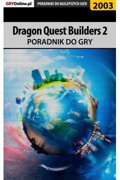 Dragon Quest Builders 2 - poradnik do gry