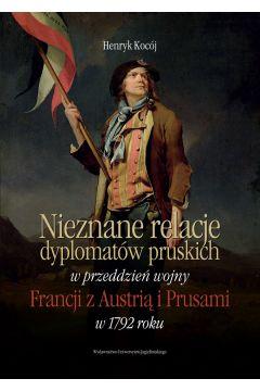 Nieznane relacje dyplomatów pruskich..