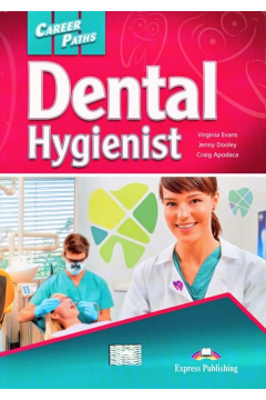 Career Paths Dental Hygienist Student's Book + DigiBook