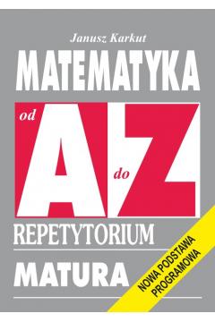Repetytorium Od A do Z - Matematyka NPP KRAM
