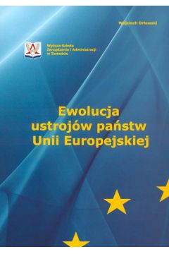 Ewolucja ustrojów państw Unii Europejskiej