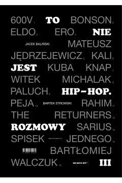To nie jest hip-hop. Rozmowy III