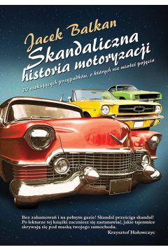 Skandaliczna historia motoryzacji