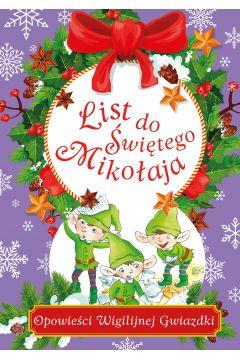 List do Świętego Mikołaja. Opowieści Wigilijnej Gwiazdki