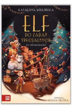 Elf do zadań specjalnych. 24 opowiadania