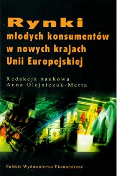 Rynki młodych konsumentów w nowych krajach Unii Europejskiej