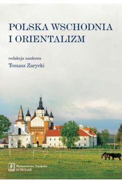 Polska Wschodnia i Orientalizm