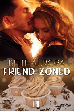 Friend-Zoned. Tom 1