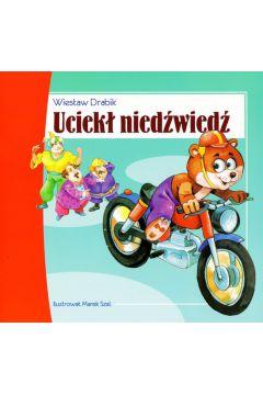 Uciekł niedźwiedź - Wiesław Drabik