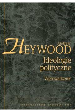 Ideologie polityczne Wprowadzenie