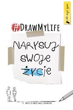 Draw my life. Narysuj swoje życie