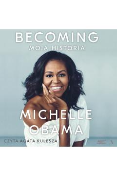Becoming. Moja historia audiobook