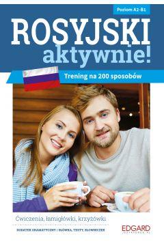 Rosyjski AKTYWNIE! Trening na 200 sposobów