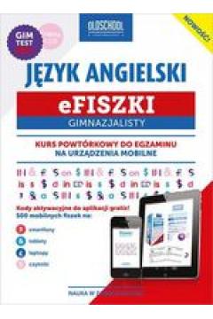 Efiszki Gimnazjalisty Język Angielski + CD. Kurs powtórkowy do egzaminu na urządzenia mobilne
