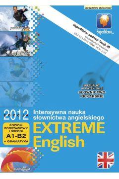 Extreme English 2012 poziom podstawowy i średni A1-B2 + gramatyka