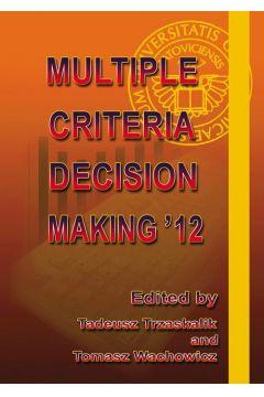 Multiple Criteria Decision Making '12