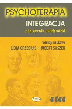 Psychoterapia. Integracja