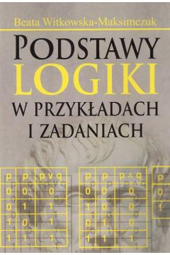Podstawy logiki w przykładach i zadaniach