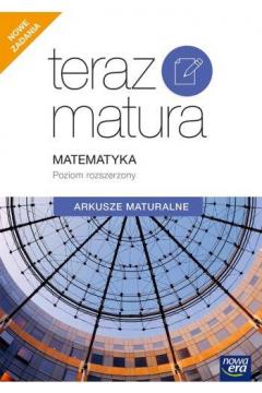 Teraz Matura 2020. Matematyka. Arkusze maturalne. Poziom rozszerzony