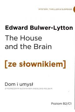 The house and the brain dom i umysł z podręcznym słownikiem angielsko-polskim